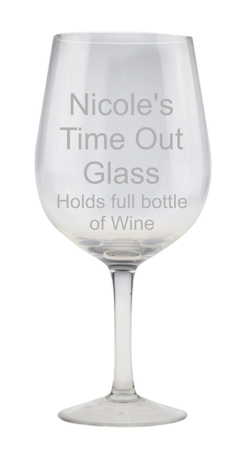 Engraved Large Wine Glass - Holds Full Bottle Of Wine!
